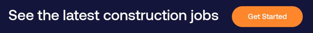 The latest construction jobs